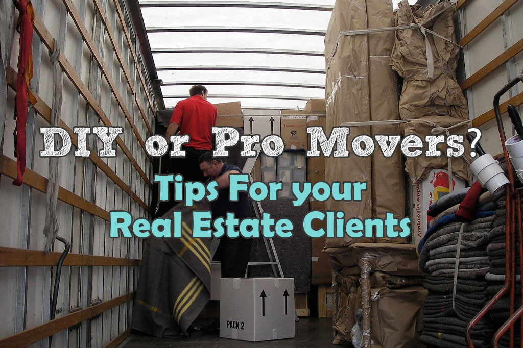 Tip for your real estate clients: DIY or Pro Movers?